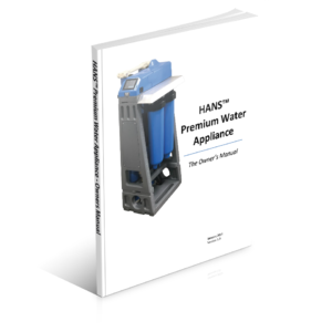 HANS™ Premium Water Appliance Owner's Manual