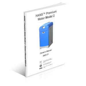 HANS™ Premium Water Appliance - Model 2 Owner's Manual