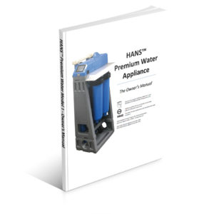 HANS™ Premium Water Appliance Model 1 User Manual